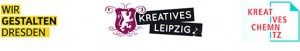 Kreatives Chemnitz, Kreatives Leipzig und Wir gestalten Dresden