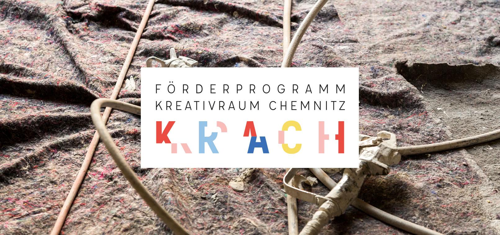 KRACH - Förderprogramm für den Kreativraum Chemnitz - Kreatives ...