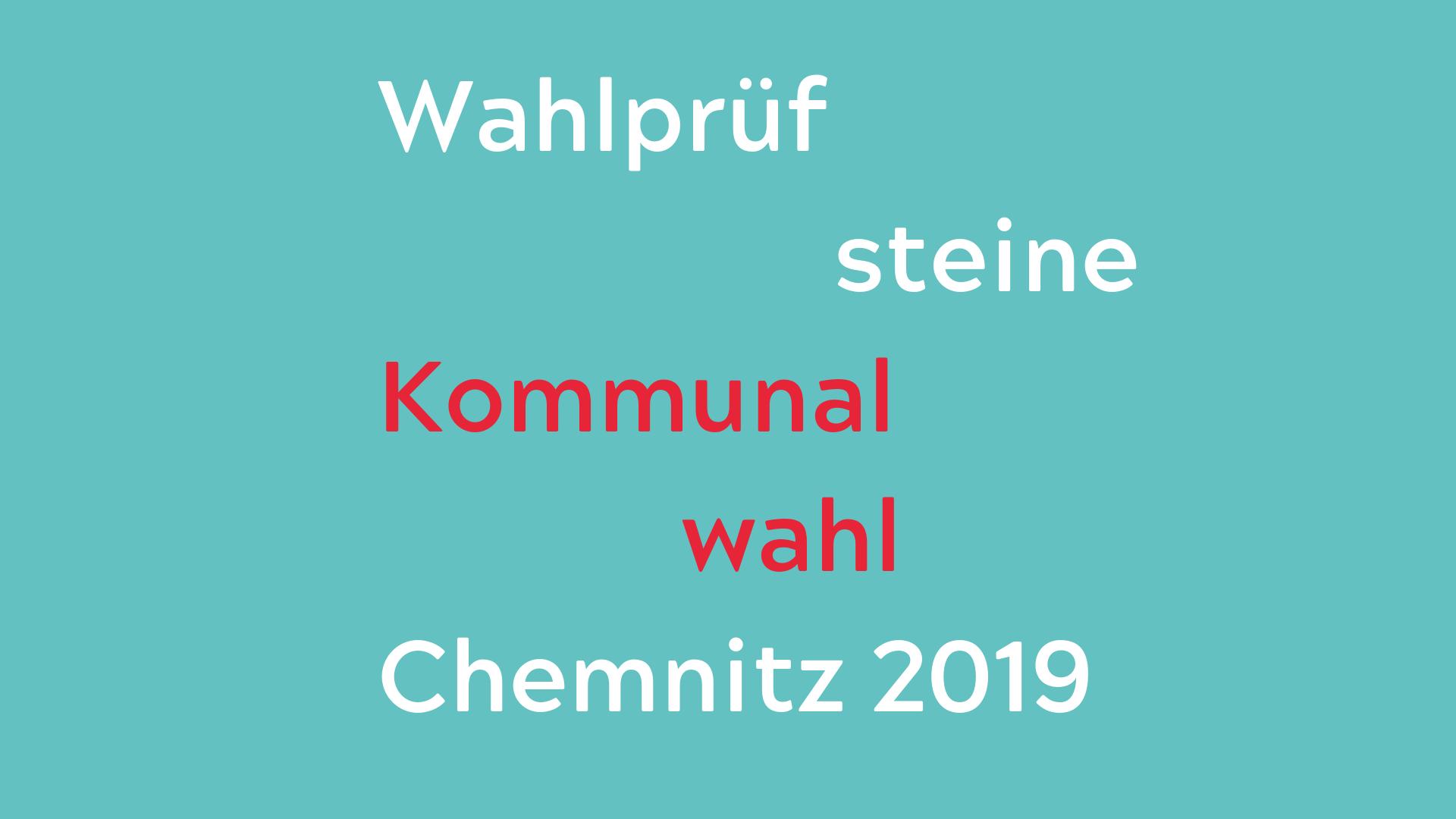 Wahlprüfsteine Zur Kommunalwahl In Chemnitz 2019 Kreatives